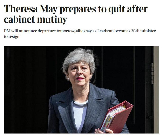 泰晤士头条:英国首相特里莎·梅准备辞职